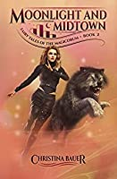 Moonlight And Midtown (Fairy Tales of the Magicorum #2)