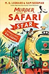 Murder on the Safari Star (Adventures on Trains #3)