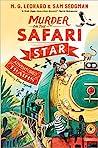 Murder on the Safari Star (Adventures on Trains #3)