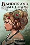 Bandits And Ball Gowns (Fairy Tales of the Magicorum Book 5)