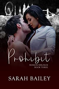Prohibit (Benson Siblings #3)