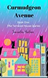The Terraced House Diaries (Curmudgeon Avenue #1)