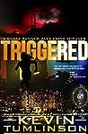 Triggered: A Quake Runner: Alex Kayne Thriller