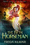 The Fifth Horseman (Horseman's Harem Saga #1)