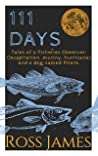 111 Days: Tales of a Fisheries Observer: Decapitation, mutiny, hurricanes and a dog named Pirate