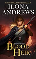 Blood Heir (Aurelia Ryder, #1; Kate Daniels #10.5)