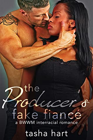 The Producer's Fake Fiancé: A BWWM Interracial Fake Marriage Romance (UnReal Marriage Book 7)