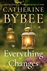Everything Changes by Catherine Bybee