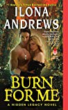 Book cover for Burn for Me (Hidden Legacy #1)