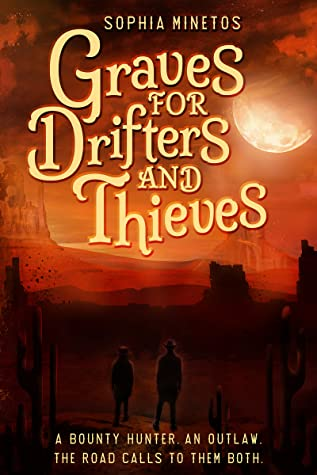 Graves for Drifters and Thieves (Drifters' Saga, #1)