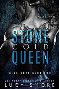 Stone Cold Queen (Sick Boys, #2)