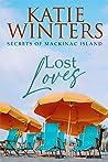Lost Loves (Secrets of Mackinac Island #4)
