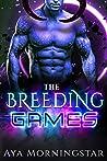 The Breeding Games (The Breeding Games #1)