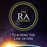 The Ra Contact (Teaching of the Law of One, #1)