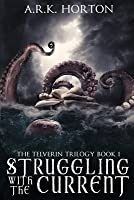 Struggling With the Current (The Telverin Trilogy, #1)