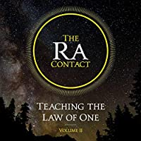The Ra Contact (Teaching the Law of One, #2)
