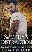 Smokey's Distraction