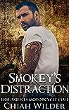 Smokey's Distraction (Insurgents MC, #15)