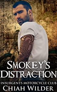 Smokey's Distraction (Insurgents MC, #15)