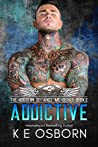 Addictive (The Houston Defiance MC, #2)