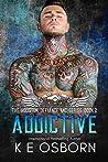 Addictive (The Houston Defiance MC, #2)