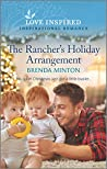 The Rancher's Holiday Arrangement (Mercy Ranch #6)
