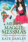 A Merry Maggie Messmas (Maggie MacKay, Magical Tracker #11.5)
