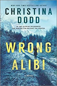 Wrong Alibi (Murder in Alaska, #1)