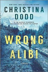 Wrong Alibi (Murder in Alaska, #1)