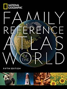 National Geographic Family Reference Atlas
