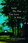 Lord The One You Love is Sick