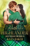 Path of a Highlander (Arch Through Time #14)