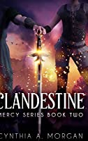 Clandestine (Mercy Series Book 2)