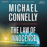 The Law of Innocence (Mickey Haller, #6; Harry Bosch Universe, #34)