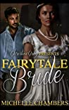Fairytale Bride: A BWWM Historical Time Travel Romance