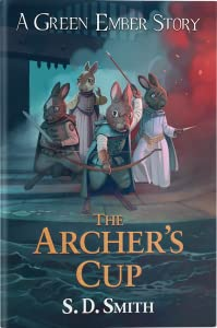 The Archer's Cup (Green Ember Archer #3)
