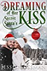 Dreaming of Her Secret Santa's Kiss (Cowboy Mountain Christmas, Small Town Sweet Romance #3)