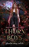 Thorn Boys: A Fae Reverse Harem Romance (Prisoners of the Fae Book 1)