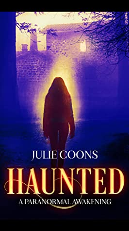 Haunted: A Paranormal Awakening