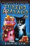 Tuxedo Bravado (Mint Chocolate Chip Mysteries #4)