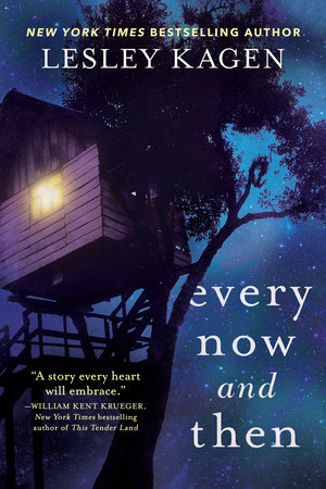 Every Now and Then by Lesley Kagen