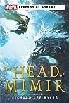 The Head of Mimir: A Marvel Legends of Asgard Novel