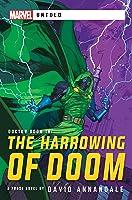 The Harrowing of Doom: A Marvel Untold Novel