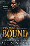 Born to be Bound (Alpha's Claim, #1)