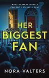 Her Biggest Fan