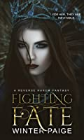 Fighting Fate (Forging Fate Book 1)