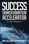 Success Transformation Accelerator by Alok Chandra