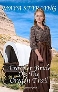 Frontier Bride On The Oregon Trail