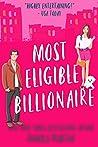 Book cover for Most Eligible Billionaire (Billionaires of Manhattan #1)