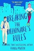 Breaking the Billionaire's Rules (Billionaires of Manhattan #3)